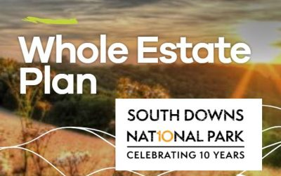 South Downs National Park – Whole Estate Plans consultation – closes Sunday 21 March
