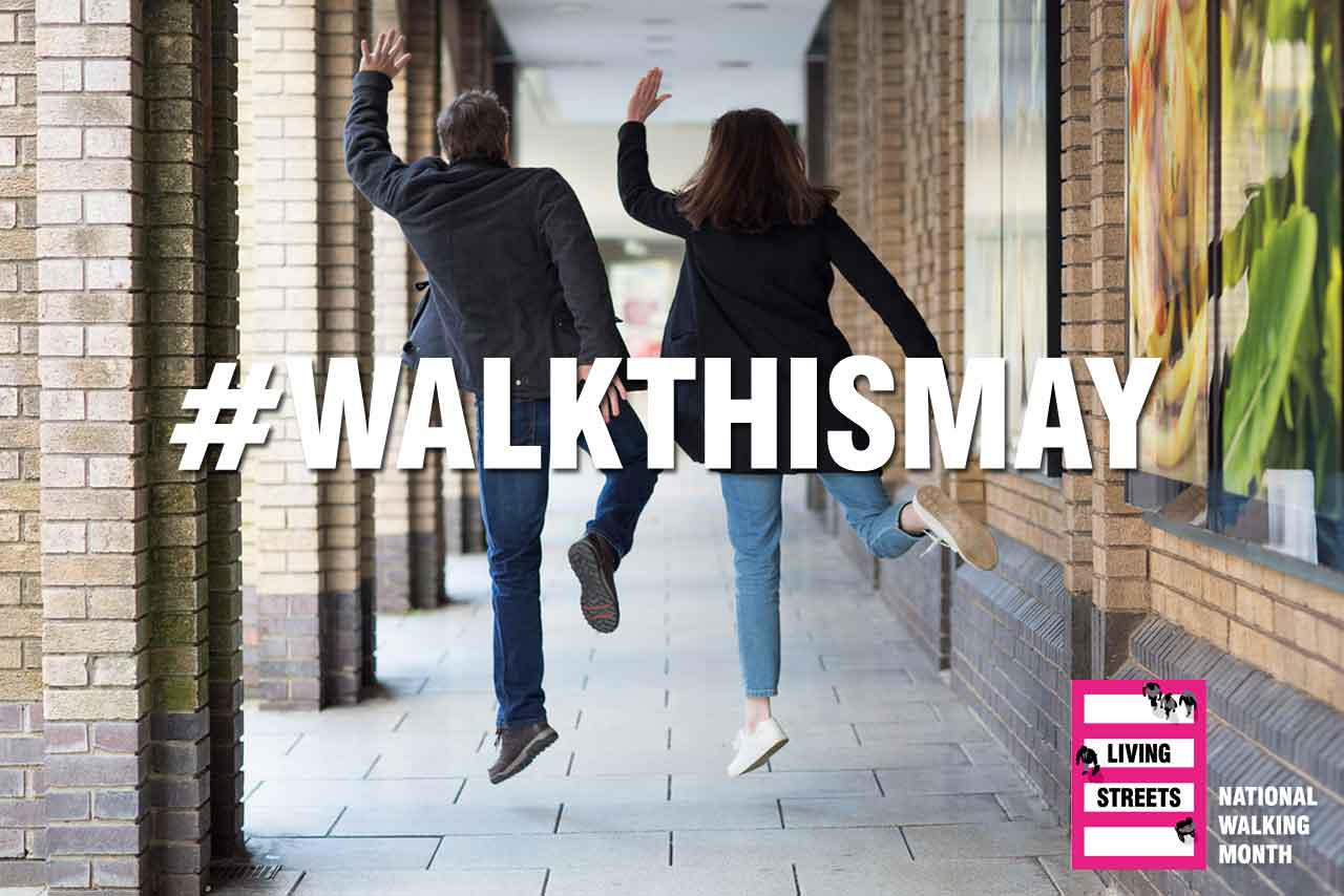 Living Streets' Walk This May Campaign